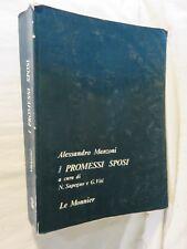 I PROMESSI SPOSI Alessandro Manzoni N Sapegno G VitiLe Monnier 1985 libro di da