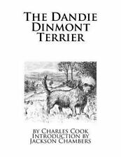 The Dandie Dinmont Terrier by Charles Cook (2016, Paperback)