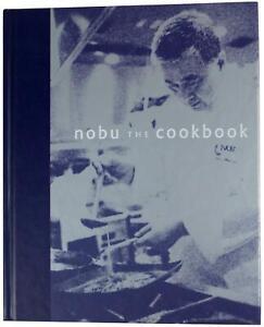 NOBUYUKI MATSUHISA Nobu The Cookbook SIGNED FIRST EDITION Celebrity Chef Japan