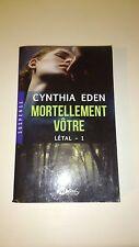Cynthia Eden - Létal, Tome 1: Mortellement vôtre - Milady