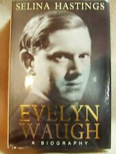Evelyn Waugh: A Biography by Selina Hastings (Hardback, 1994)