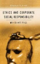 Ethics and Corporate Social Responsibility: Why Giants Fall: By Ronald R Sims