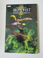 THE IMMORTAL IRON FIST: THE BOOK OF THE IRON FIST TPB Vol 3 2011 MARVEL COMICS