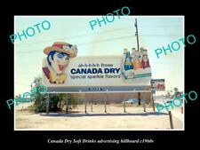 OLD POSTCARD SIZE PHOTO OF CANADA DRY SOFT DRINK ADVERTISING BILLBOARD c1960s 2