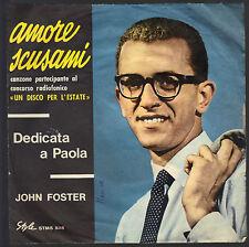 AMORE SCUSAMI - DEDICATA A PAOLA # JOHN FOSTER