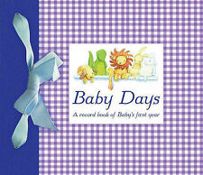 BABY DAYS: A record book of Baby's first year : WH1/2 : HB204 : NEW BOOK