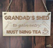 Grandad's Shed Bring Tea Wooden Plaque Sign Laser Engraved pq100