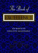 The Book of Excellence : 236 Habits of Successful Salespeople by Byrd Baggett...