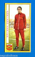 CALCIATORI PANINI 1969-70 - Figurina-Sticker - ZANIER - ROMA -Rec