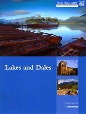 Short Break Tours - Lakes and Dales (Short Break Tours) By VisitBritain