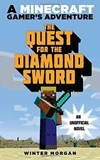 The Quest for the Diamond Sword: An Unofficial Gam