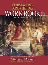 Christ the King Lord of History: Workbook and Study Guide with Answer Key by Bel