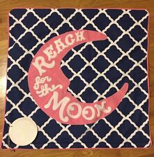 """NEW Pottery Barn Teen Be Inspired REACH FOR THE MOON 18"""" Pillow Cover PINK NAVY"""
