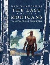 The Last of the Mohicans by James Fenimore Cooper (Hardback, 2013)