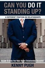 Can You Do It Standing Up? a Different Position on Relationships: Insight to Hel