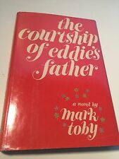 THE COURTSHIP OF EDDIE'S FATHER Mark Toby 1st/1st Review Copy High Grade SCARCE