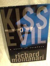 Signed First US Edition 1st Printing Richard Montanari Kiss of Evil Hardback