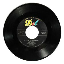 1958 Pat Boone 'It's Too Soon To Know/A Wonderful Time Up There' Dot 45 RPM NM