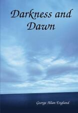 Darkness and Dawn by George Allan England (2014, Hardcover)