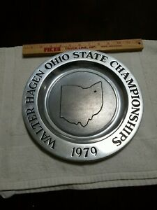 1979 WALTER HAGEN OHIO STATE CHAMPIONSHIPS GOLF Tournament Wilton PEWTER PLATE