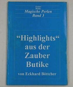 "Magische Perlen Band 3, Eckhard Böttcher, ""Highlights""  aus der Zauber-Butike"