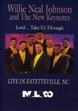 Willie Neal Johnson & the Gospel Keynotes- Lord Take Us through -New Factory DVD