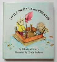 LITTLE RICHARD AND PRICKLES BY PATRICIA M. SCARRY ILLUS CYNDY SZEKERES HB 1972