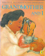 GRANDMOTHER AND I Helen E Buckley & Jan Ormerod New 1997 Puffin Children classic