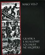 GRAFIKA E REALIZMIT SOCIALIST NE SHQIPERI (Graphics). Art Album from Albania.