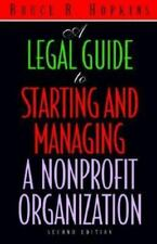 A Legal Guide to Starting and Managing a Nonprofit Organization, 2nd Edition