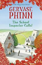 The School Inspector Calls!: A Little Village School Novel, Phinn, Gervase, New