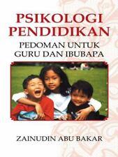 Psikologi Pendidikan: Pedoman Untuk Guru Dan Ibubapa (Paperback or Softback)