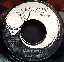 Mushroom Rare Garage Psych 45 Lose Control / Rock n Roll Man Vulcan 902