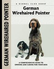 German Wirehaired Pointer (Comprehensive Owner's Guide), Wand, Ute, Good Conditi