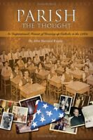 Parish the Thought: An Inspirational Memoir of Gro