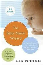 Baby Name Wizard : A Magical Method for Finding the Perfect Name for Your...