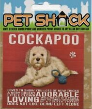 """CLASSIC SIGN AND DESIGN - """"COCKAPOO"""" DOG/PUPPY/STICKER           *NEW & SEALED*R"""