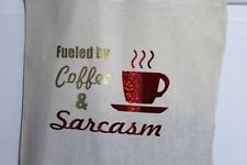 Glittering fueled by coffee and sarcasm Eco friendly cotton tote shopping bag