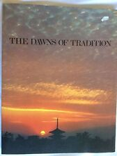 THE DAWNS OF TRADITION 1983 BOOK The culture art traditions of Japan