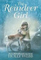 """AS NEW"" The Reindeer Girl, Webb, Holly, Book"