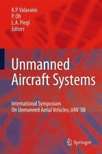 Unmanned Aircraft Systems : International Symposium on Unmanned Aerial...