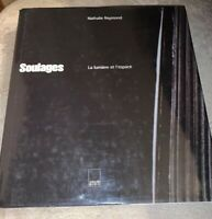 Pierre Soulages Paintings-1999-Nathalie Raymond-H/C D/J VG++ Book Is In French