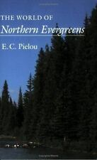 The World of Northern Evergreens- new- PB- E C Pielou