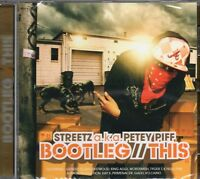 Streetz AKA Petey Piff - Bootleg This (2009 CD) New & Sealed