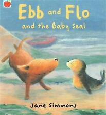 Bedtime Story Book - Preschool - EBB AND FLO AND THE BABY SEAL - Jane Simmons