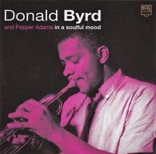 DONALD BYRD And Pepper Adams  - IN A SOULFUL MOOD (NEW CD )