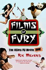 Films of Fury: The Kung Fu Movie Book by Meyers, Ric