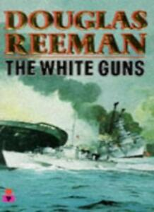 The White Guns,Douglas Reeman- 9780330314213