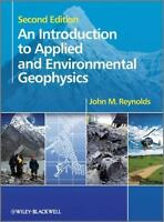 An Introduction to Applied and Environmental Geophysics - Reynolds (2011)