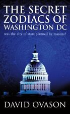 Good, The Secret Zodiacs of Washington DC: Was the City of Stars Planned by Maso